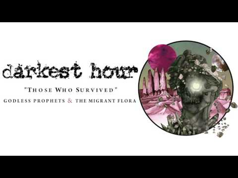 Darkest Hour - Those Who Survived