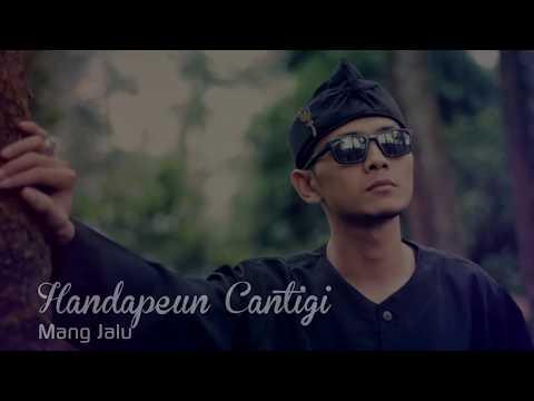 POP SUNDA 2018 ~ Handapeun Cantigi ~ Mang Jalu | Pop Sunda Terbaru