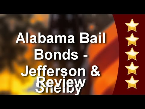 Alabama Bail Bonds - Jefferson & Shelby County  Bessemer Outstanding 5 Star Review by Kimberly ...