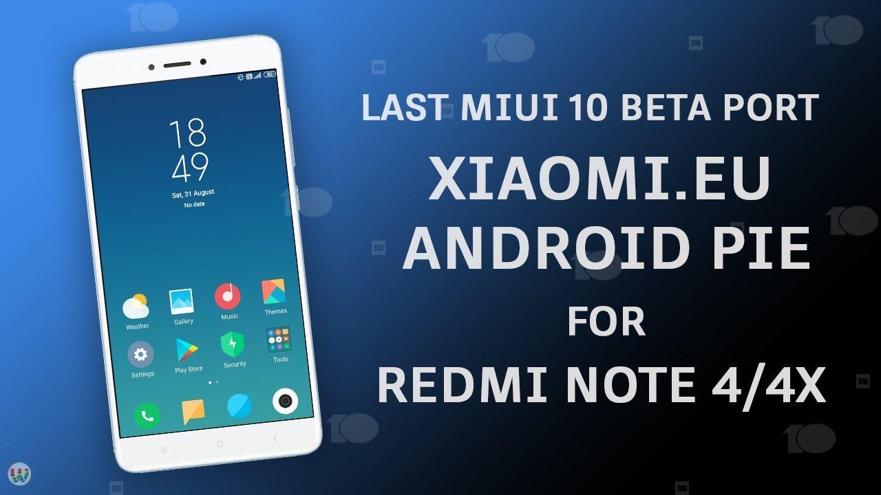 Xiaomi eu 9 8 29 Last Android Pie MIUI 10 Port ROM For Redmi