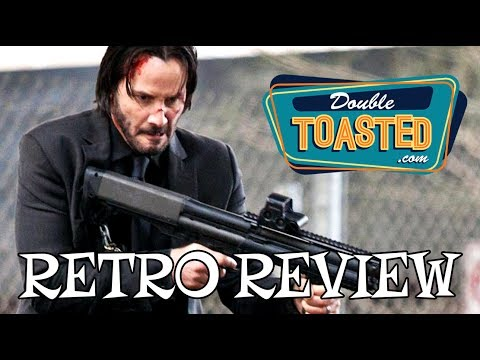 JOHN WICK - RETRO MOVIE REVIEW HIGHLIGHT - Double Toasted