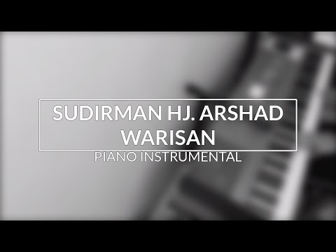 Sudirman Hj. Arshad - Warisan (Piano Instrumental Cover)