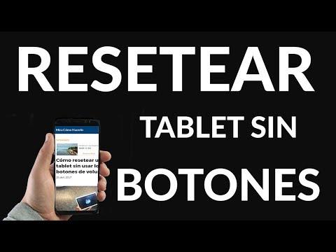 Cómo Resetear una Tablet Sin usar los Botones de Volumen