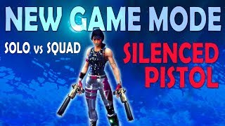 SNEAKY SILENCERS - 20 KILL SOLO VS SQUAD | NEW GAME MODE (Fortnite Battle Royale)