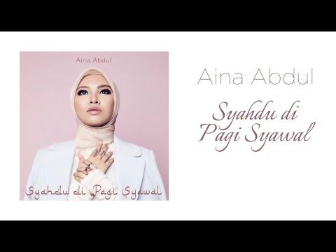 Aina Abdul - Syahdu Di Pagi Syawal (Official Lyric Video)