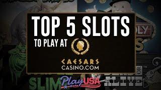 Top 5 Online Slots At Caesars Online Casino | Real Money Slots | $25 Free   No Deposit!