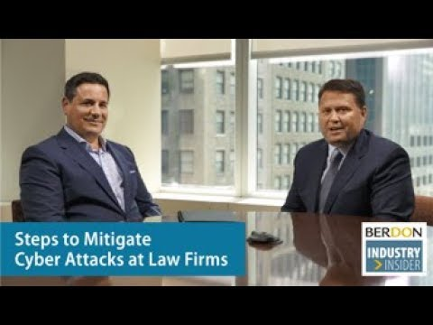 Berdon Industry Insider: Steps to Mitigate Cyber Attacks on Law Firms