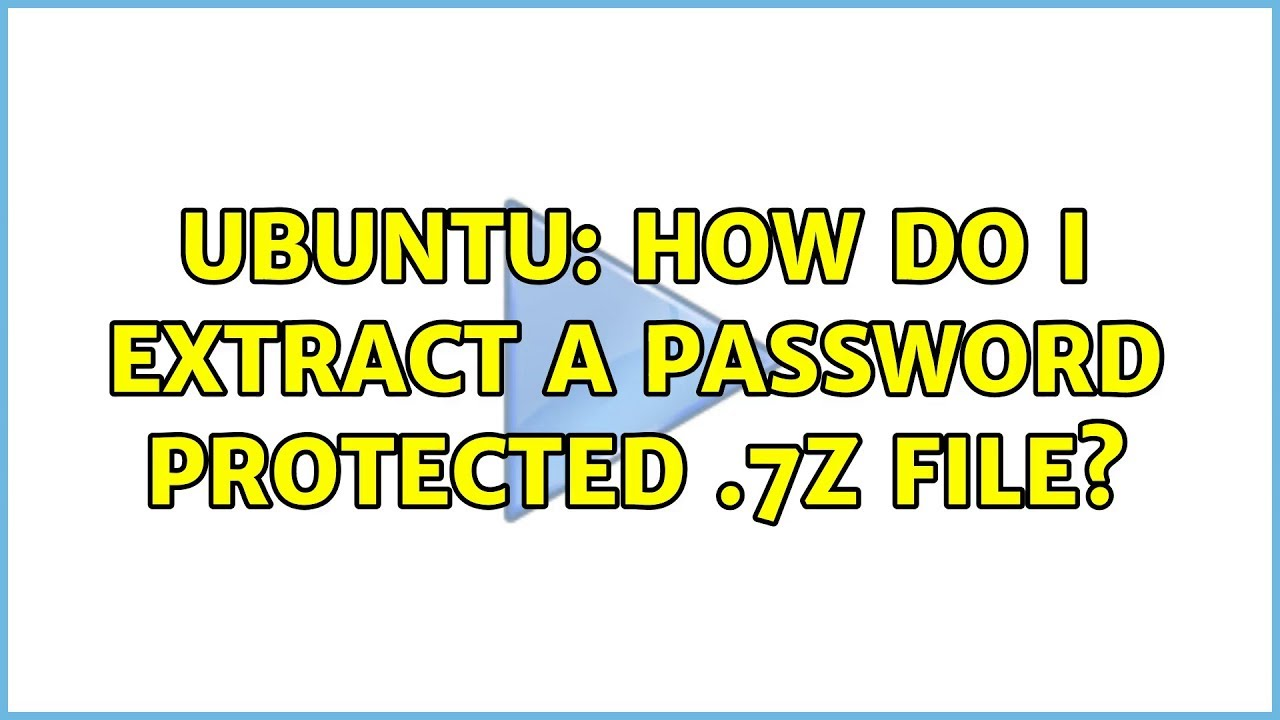 Ubuntu: How do I extract a password protected  7z file?