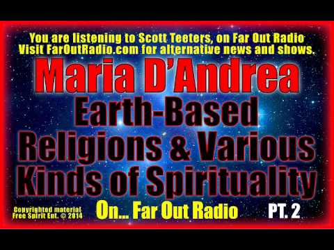 Maria D'Andrea, Earth-Based Religions & Various Kinds of Spirituality, PT 2 On FarOutRadio 9-12-13