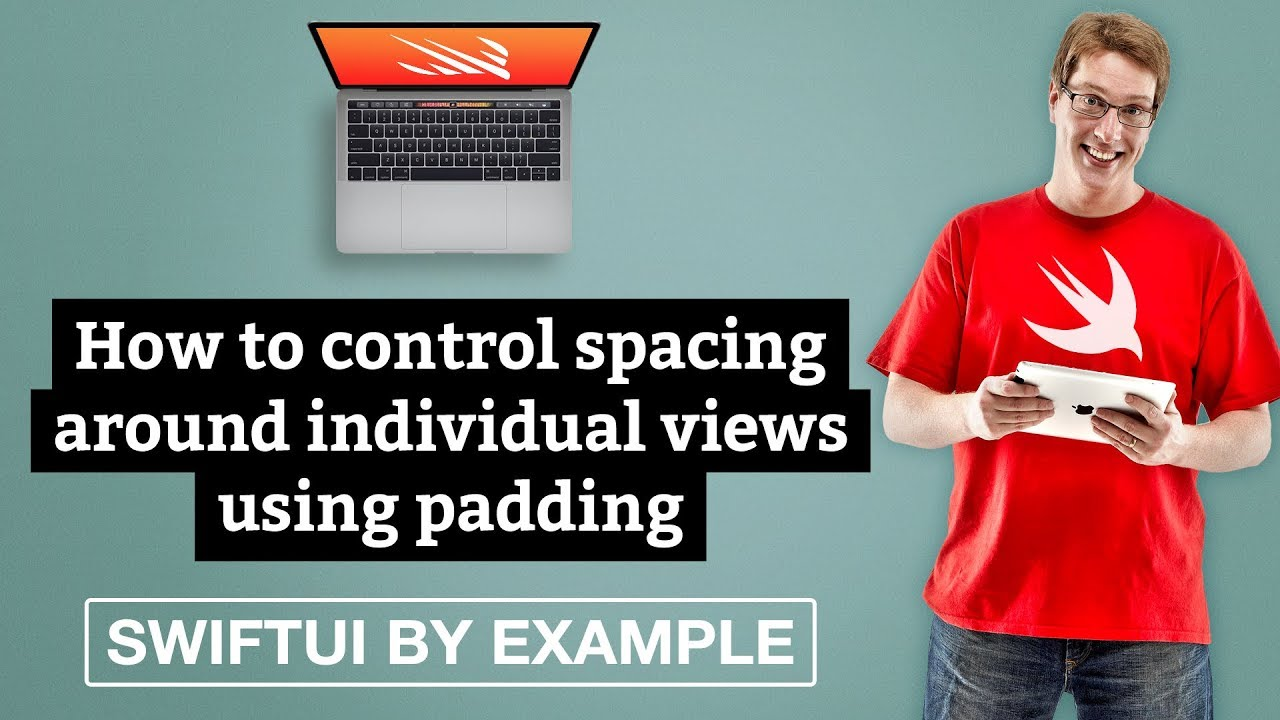 How to control spacing around individual views using padding - SwiftUI by Example
