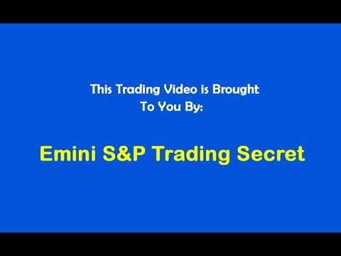 Emini S&P Trading Secret $1,140 Code 3 Profit