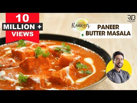 होटल जैसा पनीर बटर मसाला | Restaurant style Paneer Butter Masala | Chef Ranveer Brar