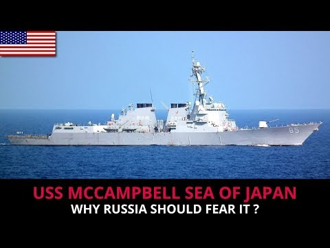WHY RUSSIA SHOULD FEAR USS MCCAMPBELL ?