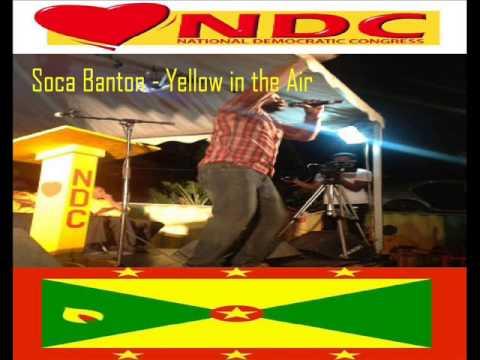 SOCA BANTON - YELLOW IN THE AIR - ELECTION (NDC) - GRENADA SOCA 2013