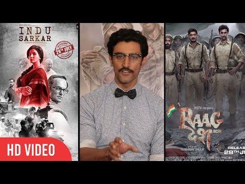 raagdesh-clashing-with-indu-sarkar- -kunal-kapoor-and-mohit-marwah-reaction