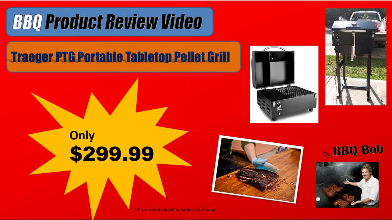 Elegant Traeger PTG Portable Tabletop Grill Review