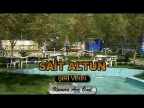 Sait Altun - Sait Altun Ahmo ŞiRİ VİNİN - Orjinal Klip