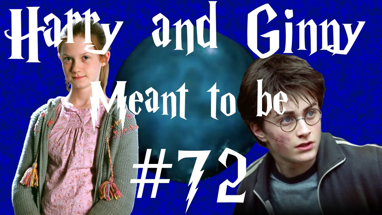 Harry and Ginny - Meant to be #72