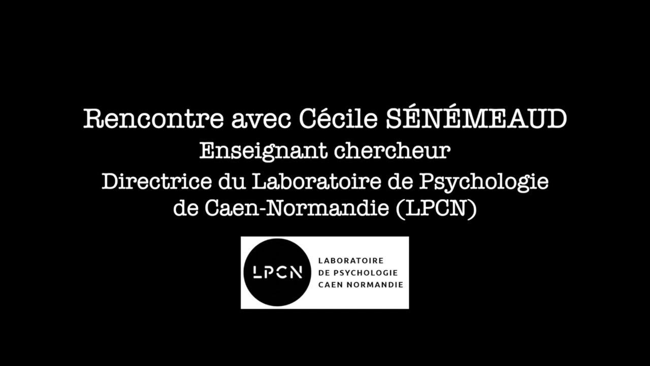 Rencontre avec Cécile Sénémeaud : Enseignant chercheur
