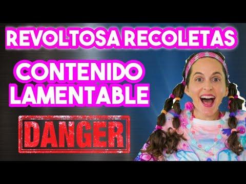 REVOLTOSA RECOLETAS | CONTENIDO PELIGROSO PARA TUS HIJOS from YouTube · Duration:  17 minutes 14 seconds