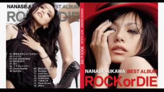 "相川七瀨 NANASE AIKAWA BEST ALBUM ""ROCK or DIE"" バイバイ(BYE BYE)"