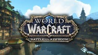 ПРОДОЛЖАЕМ СЮЖЕТОЧКУ! - WORLD OF WARCRAFT: BATTLE FOR AZEROTH #2