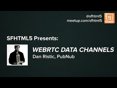 WebRTC Data Channels