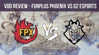VOD REVIEW | FUNPLUS PHOENIX VS G2 ESPORTS -  Final Worlds - Mapa 1