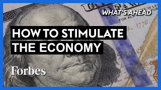 Here's What Should Be Included In The Stimulus Bill - Steve Forbes | What's Ahead | Forbes