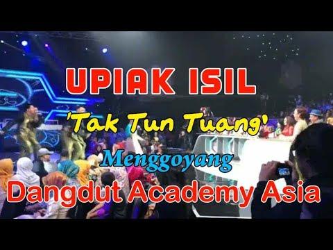 Upiak Isil Tak Tun Tuang Menggoyang Dangdut Academy Asia