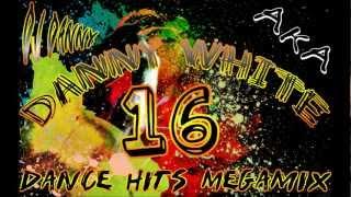 DJ Danny aka  Danny White - Dance Hits Megamix Vol. 16