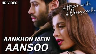 30 Sec Whatsapp Status for Girls | Aankhon Mein Aansoo song | Ek Haseena thi ek deewana tha movie