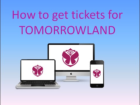 How To Get Tickets For Tomorrowland World