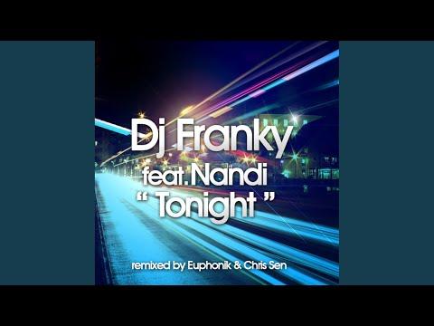 Tonight (Euphonik & Chris Sen Remix)