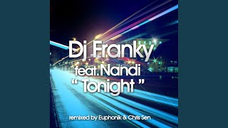 Tonight (Euphonik & Chris Sen Remix)