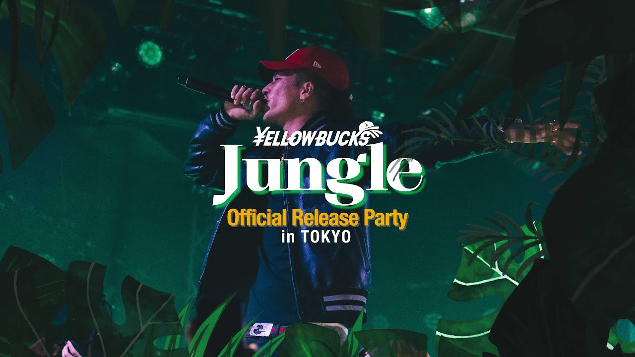¥ellow Bucks - Jungle Official Release Party in TOKYO [Day Blog]