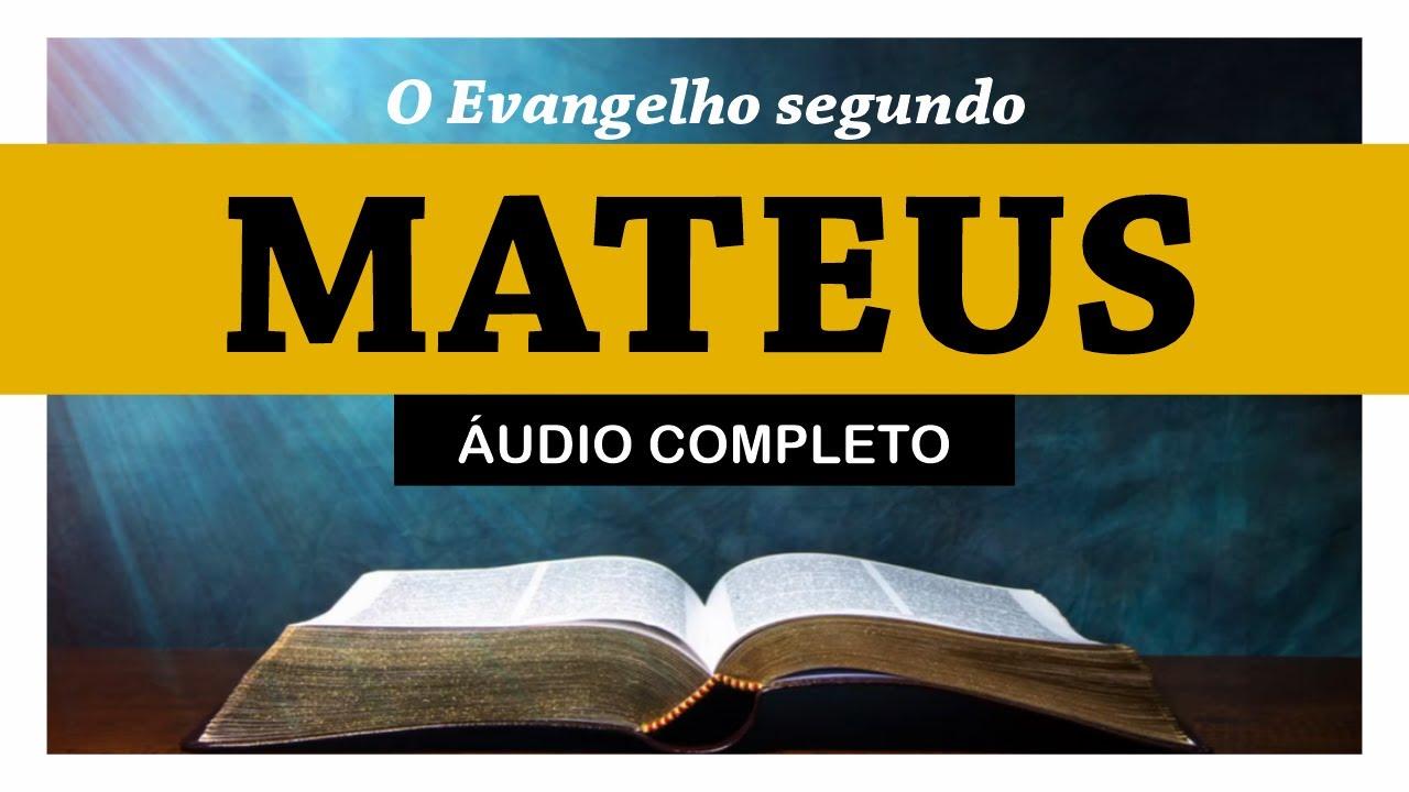 Download O Evangelho de MATEUS completo (Bíblia Sagrada em áudio livro)