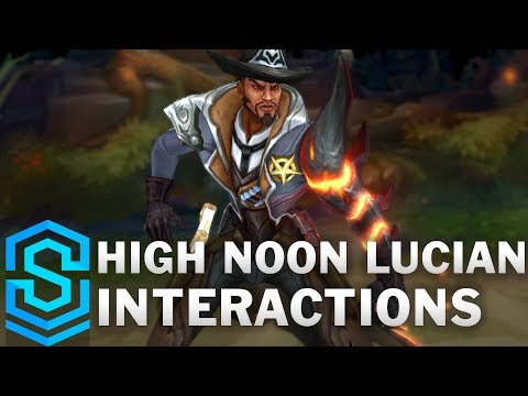 High Noon Lucian Special Interactions