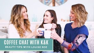 Coffee Chat With Louise Roe | Beauty & Fashion Tips For New Moms!