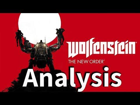 An Analysis of Wolfenstein: The New Order