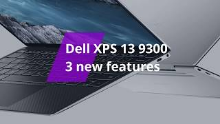 3 new features of the Dell XPS 13 9300