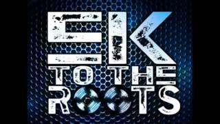 EkoFresh [Es Muss Sein] zu Ek To The Roots