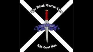The Black Tartan Cla-Strong loud and proud