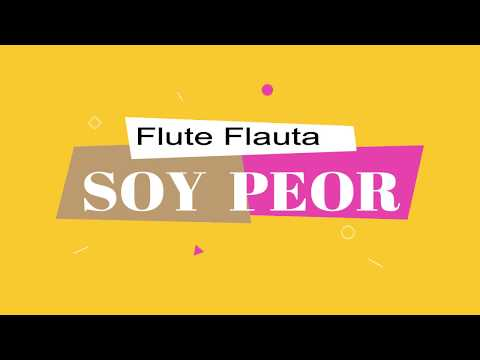Soy Peor Bad Bunny - Flauta Dulce Notas