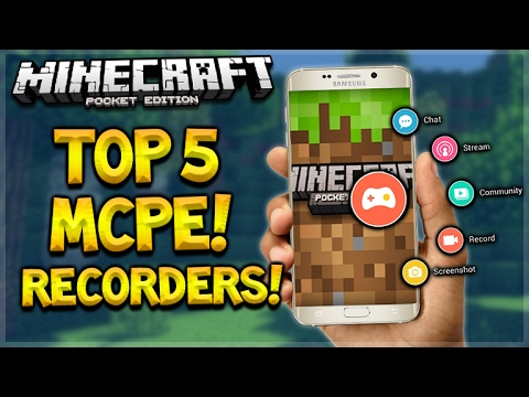 THE TOP 5 BEST FREE APPS TO RECORD MINECRAFT POCKET EDITION