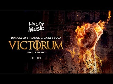 D'Angello & Francis and Jaxx & Vega featuring Le Shuuk - Victorum (Official Radio Edit)