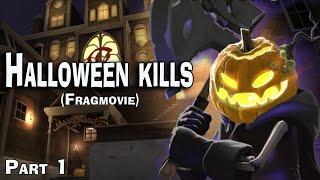 Halloween kills (TF2 Fragmovie) - part 1