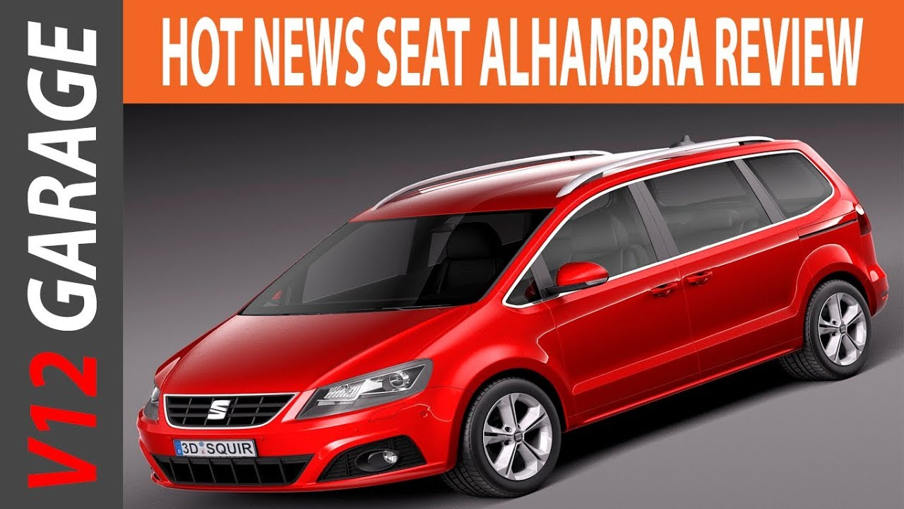 new 2018 seat alhambra fr review and specs youtube. Black Bedroom Furniture Sets. Home Design Ideas
