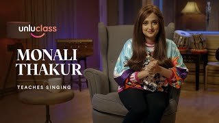 Monali Thakur Teaches Singing | unluclass | Official Trailer | 2021