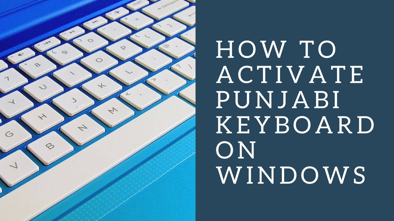 How to activate Punjabi Keyboard on Windows